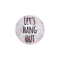 Magnet, Let´s hang out